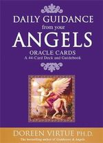 Daily Guidance from Your Angels Oracle Cards : A 44-Card Deck and Guidebook - Doreen Virtue