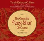 The Essential Feng Shui CD Course and Workbook - Terah Kathryn Collins