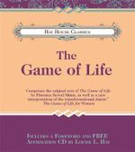 The Game of Life : Landmark Writings on the Incredible Prospering Pow... - Florence Scovel Shinn