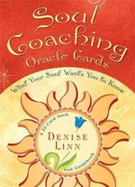 Soul Coaching Oracle Cards  :  What Your Soul Wants You to Know - Denise Linn