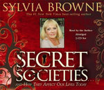 Secret Societies : And How They Affect Our Lives Today - Sylvia Browne