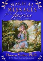 Magical Messages from the Fairies Oracle Cards : A 44-Card Deck and Guidebook - Doreen Virtue