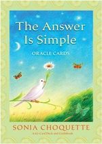 The Answer Is Simple Oracle Cards : Love Yourself, Live Your Spirit - Sonia Choquette