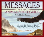 Messages from Your Animal Spirit Guide :  A Meditation Journey - Steven D. Farmer
