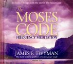 The Moses Code : Frequency Meditation - James Twyman