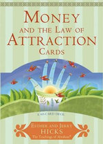 Money and the Law of Attraction  :  Learning to Attract Wealth, Health and Happiness - Esther Hicks
