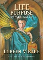 Life's Purpose Oracle Cards : A 44-Card Deck and Guidebook - Doreen Virtue