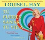 Tu Puedes Sanar Tu Vida: Spanish, 3-CD Set! :  Spanish, 3-CD Set! - Louise L Hay