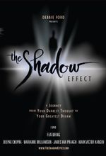 The Shadow Effect : A Journey from Your Darkest Thought to Your Greatest Dream  - Debbie Ford