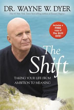 The Shift (with DVD) : a Tales of Everyday Magic Novel - Dr Wayne W Dyer