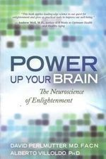 Power Up Your Brain - Dr David Perlmutter