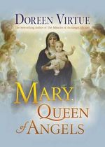 Mary, Queen of Angels - Doreen Virtue