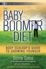 The Body Ecology Guide to Growing Younger : Anti-Aging Wisdom for Every Generation - Donna Gates