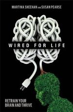 Wired for Life - Susan Pearse