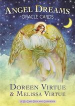 Angel Dreams Oracle Cards : A 55-Card Deck and Guidebook - Doreen Virtue