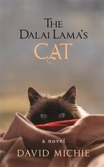 The Dalai Lama's Cat : A Novel - David Michie