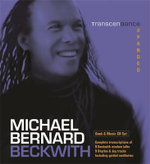 Transcendance Expanded : Get It, Guard It, Grow It... and a Whole Lot More! - Michael Bernard Beckwith