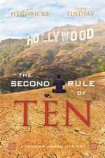 The Second Rule of Ten : A Tenzing Norbu Mystery - Gay Hendricks