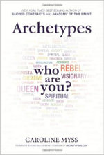 Archetypes : Who Are You? - Caroline Myss