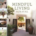 Mindful Living : Taurus - Miraval