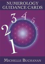 Numerology Guidance Cards : A 44-Card Deck and Guidebook - Michelle Buchanan