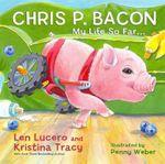 Chris P. Bacon : My Life So Far... - Chris P. Bacon