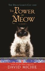 The Dalai Lama's Cat and the Power of Meow - David Michie