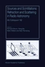 Sources and Scintillations : Refraction and Scattering in Radio Astronomy :  Refraction and Scattering in Radio Astronomy