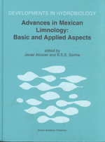 Advances in Mexican Limnology : Basic and Applied Aspects :  Basic and Applied Aspects