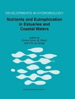 Nutrients and Eutrophication in Estuaries and Coastal Waters : Proceedings of the 31st Symposium of the Estuarine and Coastal Sciences Association (ECSA) Held in Bilbao, Spain, 3-7 July 2000