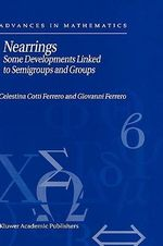 Nearrings : Some Developments Linked to Semigroups and Groups - Celestina Cotti Ferrero