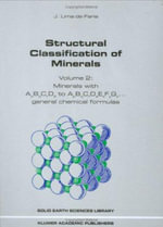 Structural Classification of Minerals : Minerals with ApBqCrDs to ApBqCrDsExFyGz General Chemical Formulas v. 2 - J. Lima-de-Faria