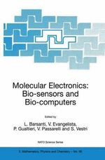 Molecular Electronics : Bio-Sensors and Bio-Computers