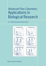 Advanced Flow Cytometry : Applications in Biological Research :  Applications in Biological Research