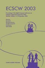 ECSCW 2003 : Proceedings