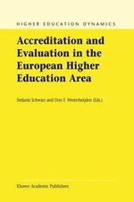 Accreditation and Evaluation in the European Higher Education Area : Higher Education Dynamics