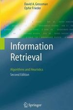 Information Retrieval : Algorithms and Heuristics - David A. Grossman