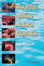 Bioactive Marine Natural Products - D.S. Bhakuni