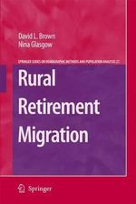 Rural Retirement Migration : The Springer Series on Demographic Methods and Population Analysis - David L. Brown
