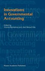 Innovations in Governmental Accounting : The Corruption of Capitalism in America