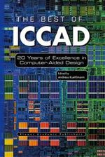 The Best of ICCAD : 20 Years of Excellence in Computer-Aided Design