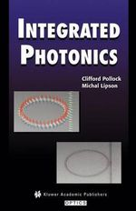 Integrated Photonics - Clifford Pollock
