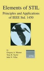 Elements of Stil : Principles and Applications of IEEE STD. 1450 - Gregory A. Maston