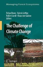 Managing Forest Ecosystems : The Challenge of Climate Change :  The Challenge of Climate Change