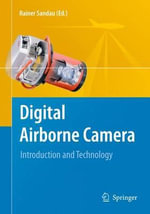 Digital Airborne Camera :  Introduction and Technology