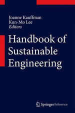 Handbook of Sustainable Engineering : The Future of Business is Letting Go