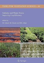 Salinity and Water Stress: Improving Crop Efficiency :  Improving Crop Efficiency