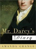 Mr Darcy's Diary - Amanda Grange