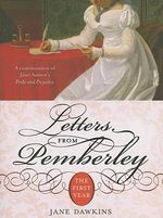 Letters from Pemberley : The First Year - Jane Dawkins