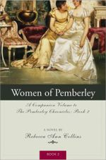 The Women of Pemberley : The Pemberley Chronicles 2 :  The Pemberley Chronicles 2 - Rebecca Ann Collins